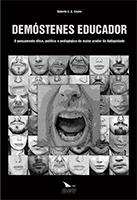 DEMÓSTENES O EDUCADOR , livro de Roberto C.G. Castro